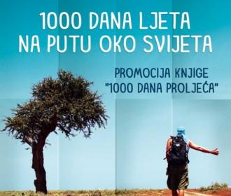 """Putopisno predavanje """"1000 dana ljeta"""" i promocija knjige """"1000 dana proljeća"""""""